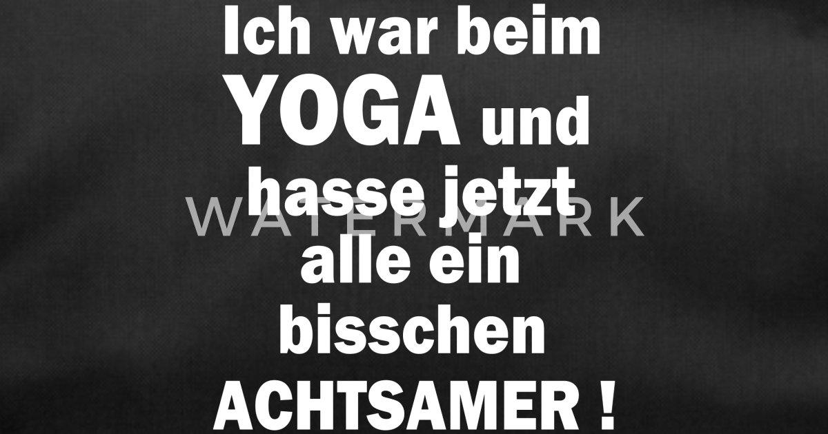 Yoga Lustiger Spruch Lustige Spruche Geschenk Sporttasche Spreadshirt