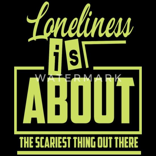 Einsamkeit spruch ᐅ Einsamkeit
