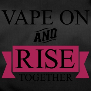 Vape On and Rise Together - Borsa sportiva