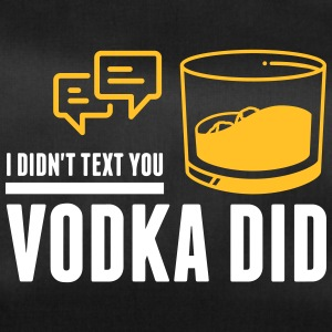 The Vodka Has Sent You A Message! - Duffel Bag