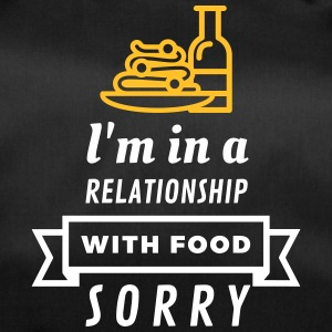I Am In A Relationship With Food - Duffel Bag