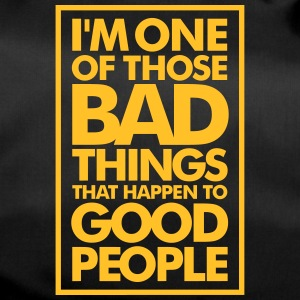 I'm A Bad Influence On Good People! - Duffel Bag