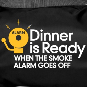 Dinner Is Ready When The Smoke Alarm Is Ringing - Duffel Bag
