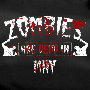 zombies are dead in may - Geburtstag Birthday - Sporttasche