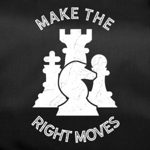 Make the right Moves - Schach Strategie Gehirn Zug - Sporttasche