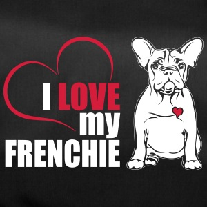 I LOVE MY FRENCHIE - Sporttas