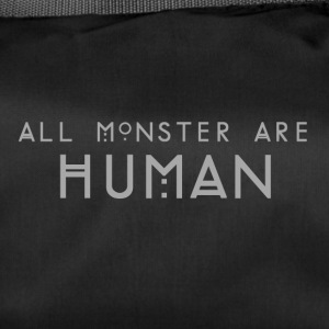 All monster are Human - Duffel Bag