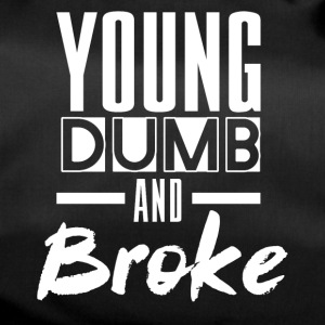 YOUNG DUMB AND BROKE - Sporttasche