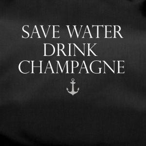Champagne drink party saying motto anchor water - Duffel Bag