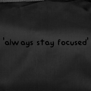 'always stay focused' | dieserJu Official Merch - Sporttasche