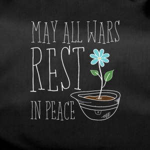 May All Wars Rest In Peace - Sporttasche