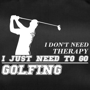 Just Need to go Golfing - Sporttasche