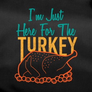 I'm just here for the Turkey Weihnachten Geschenk - Sporttasche