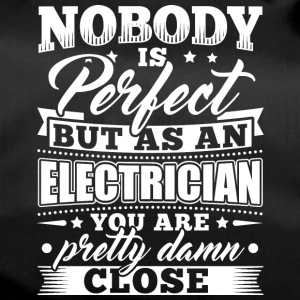 Funny Electrician Shirt Nobody Perfect - Sporttasche