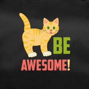 BE AWESOME CAT - Sporttas