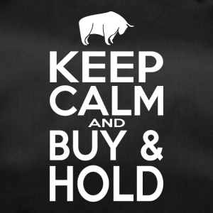 Keep Calm And Buy And Hold - Sporttasche