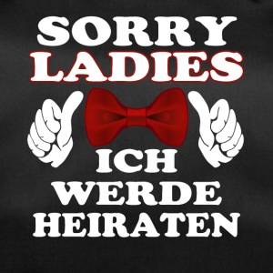Sorry Ladies, ich heirate Herren T-Shirt - Sporttasche