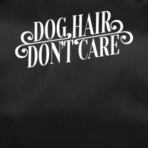 Dog Hair Don´t Care - Sporttasche