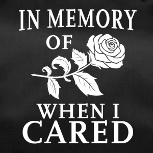 In Memory Of When I Cared - Sporttasche