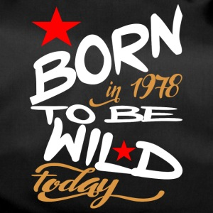 Born in 1978 to be Wild Today - Duffel Bag