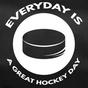 Hockey: Everyday is a great day hockey - Duffel Bag