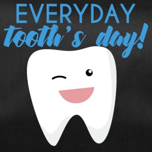 Dentist: Everyday Tooth's Day! - Duffel Bag
