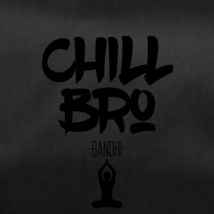 Chill Out Bro - Sporttas