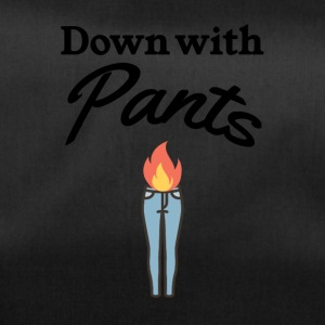 Down with pants - Duffel Bag