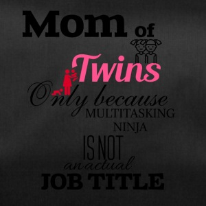 Mom of Twins because multitasking ninja is not job - Sporttasche