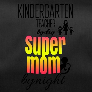 Kindergarten teacher by day and super mom by night - Duffel Bag