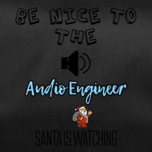 Be nice to the audio engineer Santa is watching - Duffel Bag
