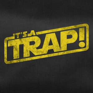 It is a trap - movie quotation - Duffel Bag