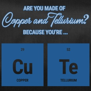 Chemiker / Chemie: Are you made of Copper and - Sporttasche