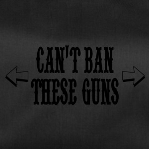Can't ban these guns - Duffel Bag
