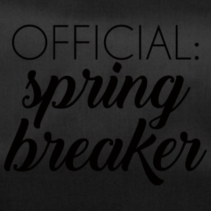 Spring Break / Spring Break: vacances de printemps officiel - Sac de sport