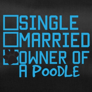 Dog / Poodle: Single, Married, Owner of A Poodle - Duffel Bag