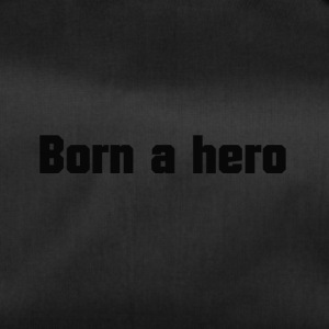 Born a hero - Duffel Bag