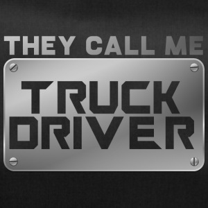 Trucker / Truck Driver: They Call Me Truck Driver - Duffel Bag