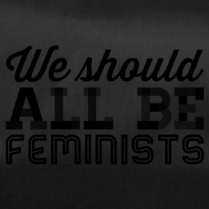 We all should be feminists - Duffel Bag