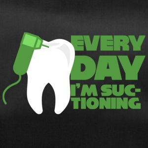 Dentist: Every Day I'm Suctioning - Duffel Bag