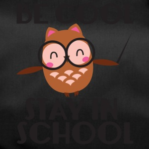 Teacher / School: Be Cool. Stay In School. - Duffel Bag