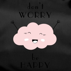 do not worry Be Happy - Duffel Bag