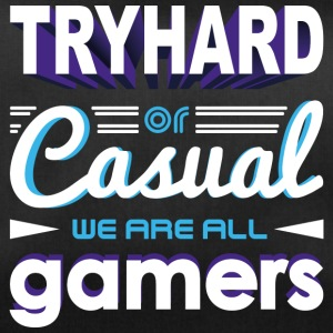 Tryhard ou occasionnel - We Are All Gamers - Sac de sport