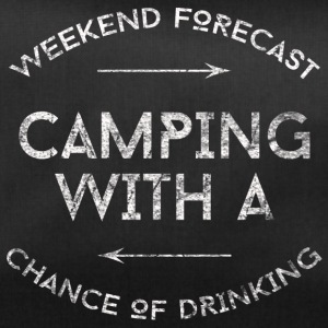 CAMPING WITH A CHANCE OF DRINKING SHIRT - Sporttasche