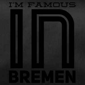 Im famous in bremen - Duffel Bag