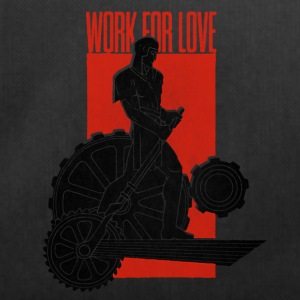 Work For Love - Duffel Bag