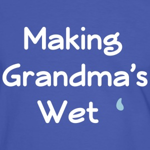making grandma's wet
