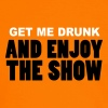 get me drunk and enjoy the show BIER beer Party - Männer Kontrast-T-Shirt