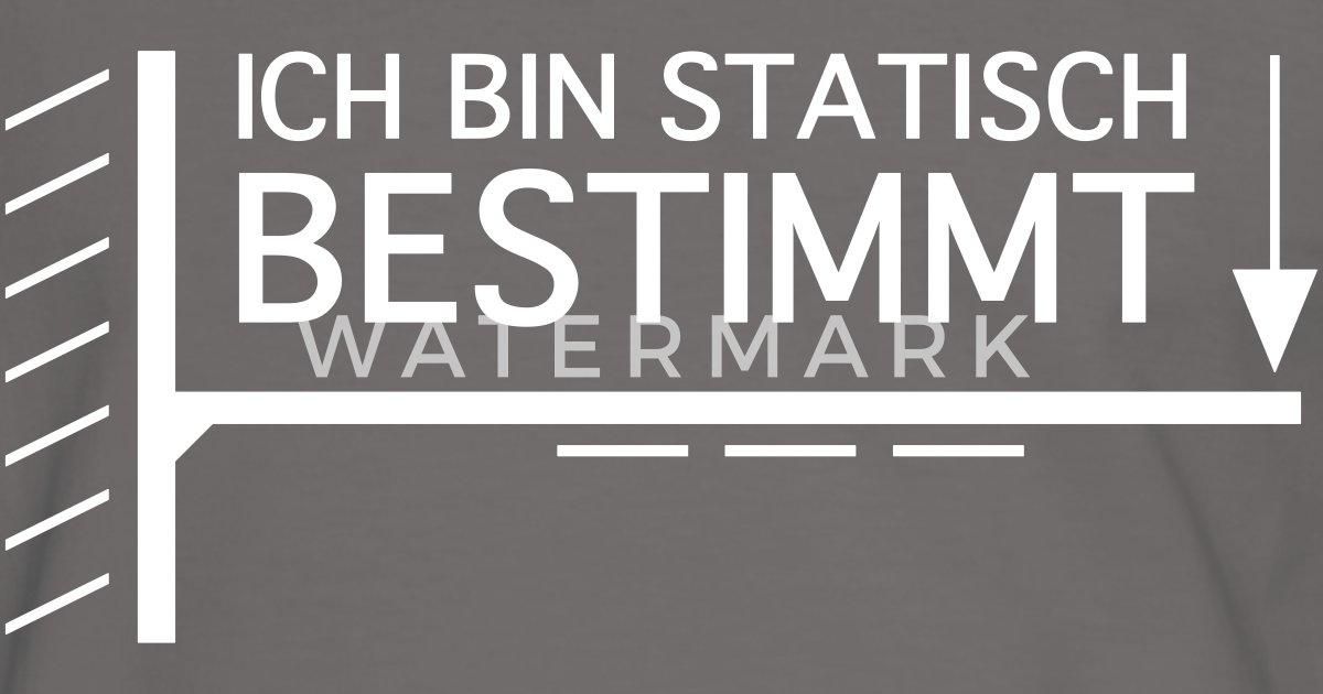 Statisch bestimmt von dany15481 spreadshirt for Statisch bestimmt