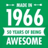 Made In 1966 . 50 Years Of Being Awesome - Mannen contrastshirt